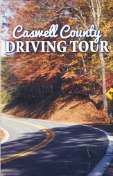 Caswell County Driving Tour