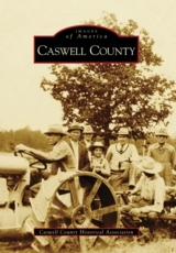 Images of America - Caswell County