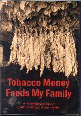 Tobacco Money Feeds My Family